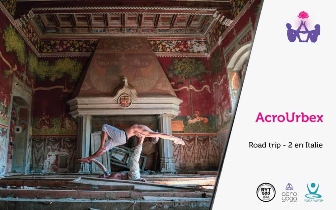 AcroYoga en urbex – Road trip 2