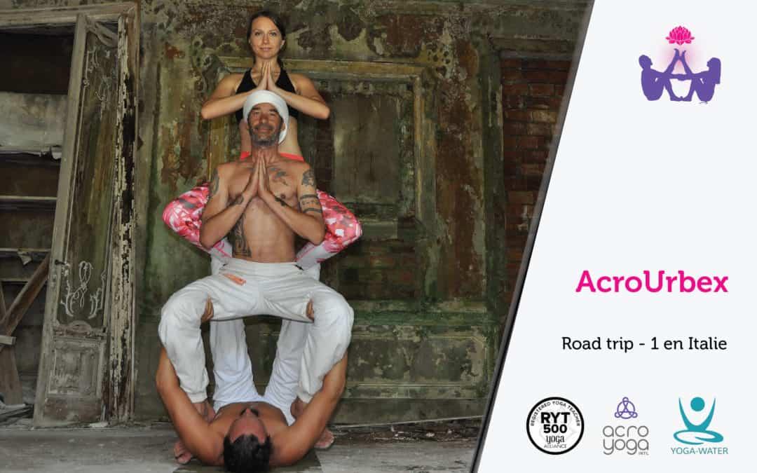 AcroYoga en urbex – Road trip 1