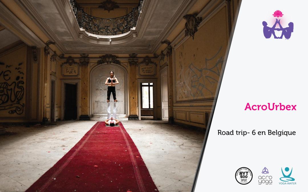 AcroYoga en urbex & Belgium kula – Road trip 6